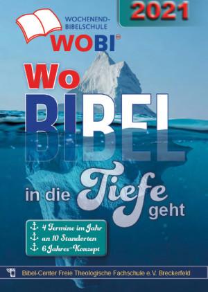 WoBi 2021 – Wochenendbibelschule (abgesagt – nur Aufnahme)